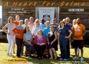 """Book cover """"A Heart for Selma: 12 Stories of Activate Selma NC"""" by Pine Level, NC author Cindy Brookshire"""