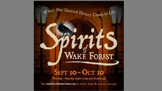 Spirits of Wake Forest 2021 ghost walks flyer. Source: Town of Wake Forest