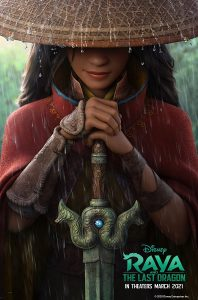 "Disney's ""Raya and the Last Dragon"" movie poster, (C) Walt Disney Animation Studios. Source: Indigo Moon Film Festival"